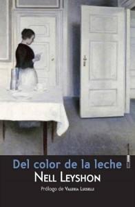 Del color de la leche de Nell Leyshon