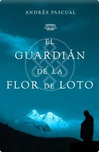 El guardián de la flor de loto de Andrés Pascual