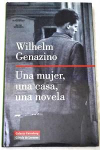 Una mujer, una casa, una novela