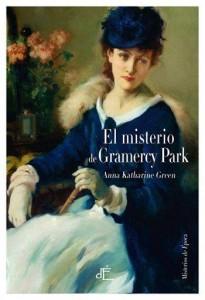 El misterio de Gramercy Park de Anna Katharine Green
