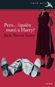 Pero...¿quién mató a Harry? de Jack Trevor Story y Editorial Alba.