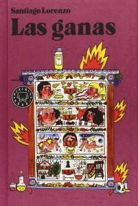 """""""Las ganas"""" de Santiago Lorenzo y Blackie Books"""