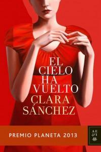 El cielo ha vuelto de Clara Sánchez