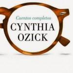 Cuentos completos de Cynthia Ozick
