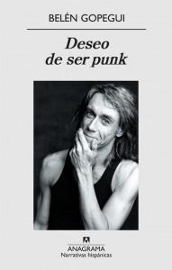 Deseo de ser punk de Belén Gopegui