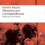 Memoria por correspondencia de Emma Reyes