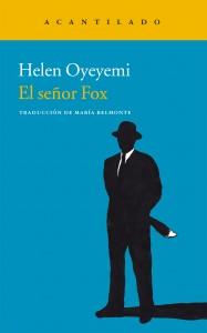 El señor Fox de Helen Oyeyemi