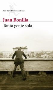Tanta gente sola de Juan Bonilla