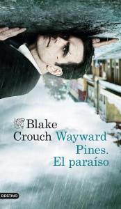 Wayward Pines de Blake Crouch