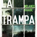 La trampa de Mélanie Raabe