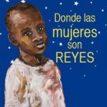 Dondelasmujeressonreyes_Portada