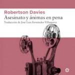 Asesinatos y ánimas en pena de Robertson Davies