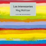 Los interesantes de Meg Wolitzer