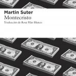 Montecristo de Martin Suter