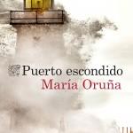 Puerto escondido de María Oruña