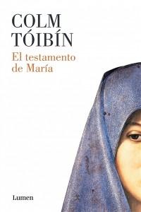 El testamento de María de Colm Tóibín