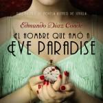 El hombre que amó a Eve Paradise de Edmundo Díaz Conde