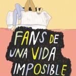 Fans de una vida imposible de Katie Scelsa