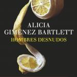 Hombres desnudos de Alicia Giménez Bartlett