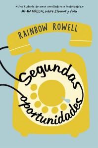 Segundas oportunidades de Rainbow Rowell