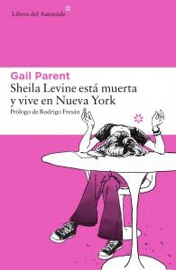 Sheila Levine está muerta y vive en Nueva York de Gail Parent