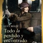 Todo lo perdido y lo encontrado de Lucy Foley