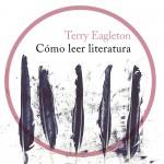 Cómo leer literatura de Terry Eagleton