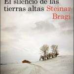 El silencio de las tierras altas de Steinar Bragi