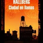Ciudad en llamas de Garth Risk Hallberg