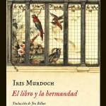 El libro y la hermandad de Iris Murdoch