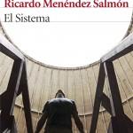 El sistema de Ricardo Menéndez Salmón