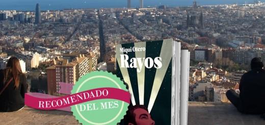 El Recomendado del Mes: Rayos de Miqui Otero y Blackie Books