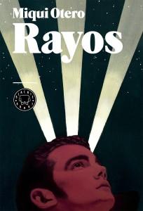 Rayos de Miqui Otero
