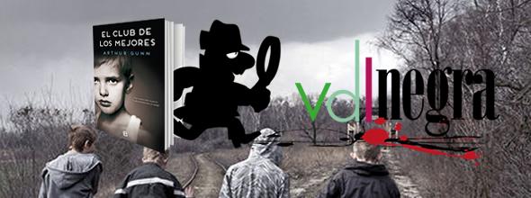 VDL Negra 24: El Club de los Mejores