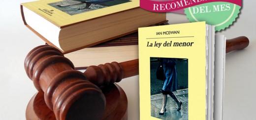 El Recomendado del Mes (Septiembre 2016): La ley del menor