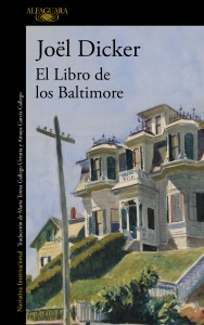 Reseña: El libro de los Baltimore de Joël Dicker