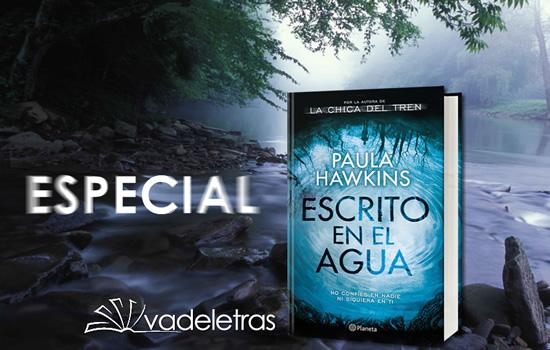 Especial: Escrito en el agua de Paula Hawkins
