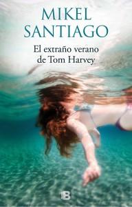 VDL Negra 25: El extraño verano de Tom Harvey