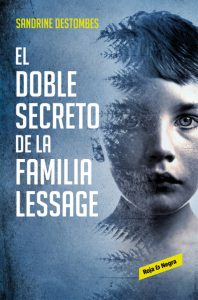 VDL Negra 27: El doble secreto de la familia Lessage
