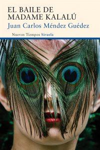 El baile de Madame Kalalú de Juan Carlos Méndez Guédez y Siruela