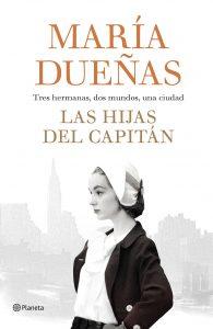 Las hijas del Capitán de María Dueñas y editorial Planeta